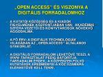 open access s viszonya a digit lis forradalomhoz