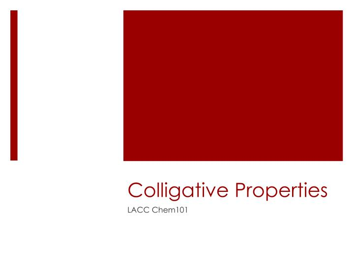 colligative properties n.