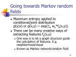 going towards markov random fields