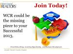 wcr could be the missing piece to your successful 2013