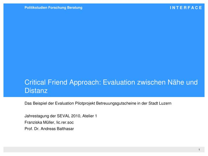 critical friend approach evaluation zwischen n he und distanz n.