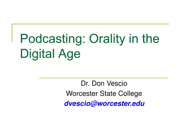 podcasting orality in the digital age n.