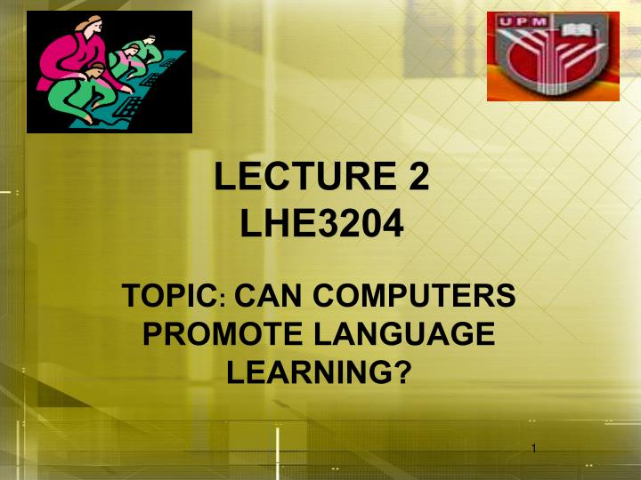 lecture 2 lhe3204 n.