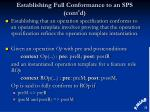 establishing full conformance to an sps cont d