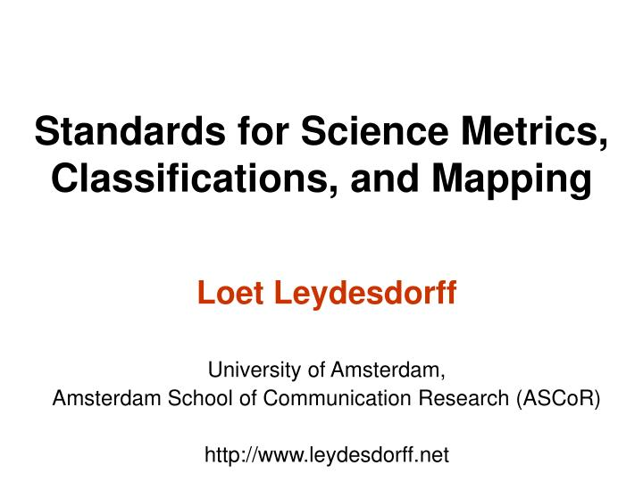 standards for science metrics classifications and mapping n.