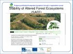 stability of altered forest ecosystems safe