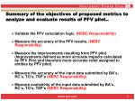 summary of the objectives of proposed metrics to analyze and evaluate results of pfv pilot