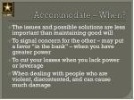 accommodate when