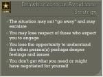 drawbacks to an avoidance strategy
