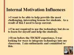 internal motivation influences