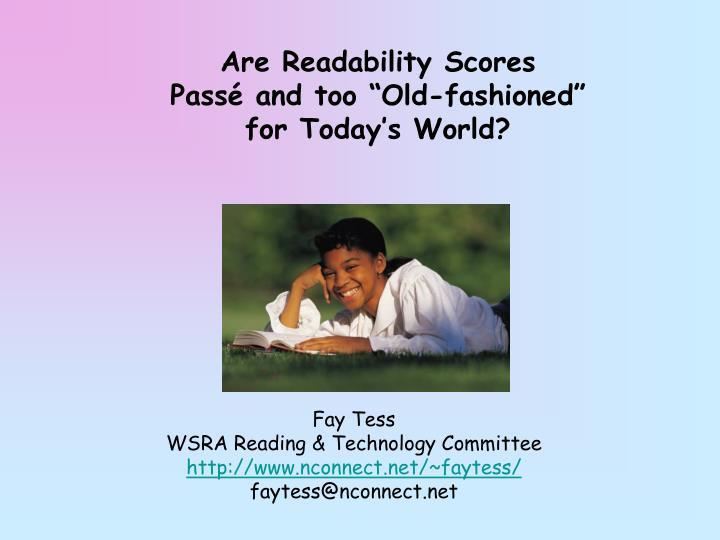 are readability scores pass and too old fashioned for today s world n.