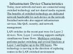 infrastructure device characteristics