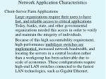 network application characteristics3
