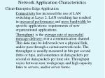 network application characteristics6