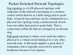 packet switched network topologies