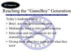 reaching the gameboy generation