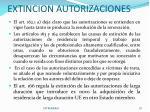extincion autorizaciones
