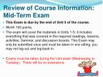 review of course information mid term exam