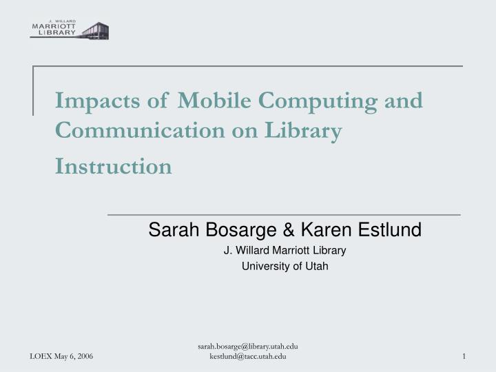 impacts of mobile computing and communication on library instruction n.