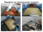 readout on honeycomb support