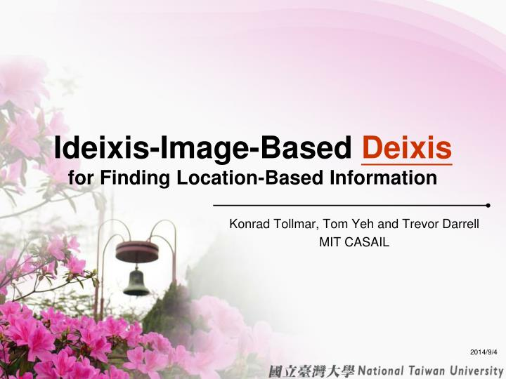 ideixis image based deixis for finding location based information n.
