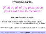 mysterious cards what do all of the pictures on your card have in common