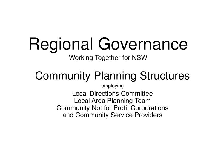 regional governance working together for nsw n.
