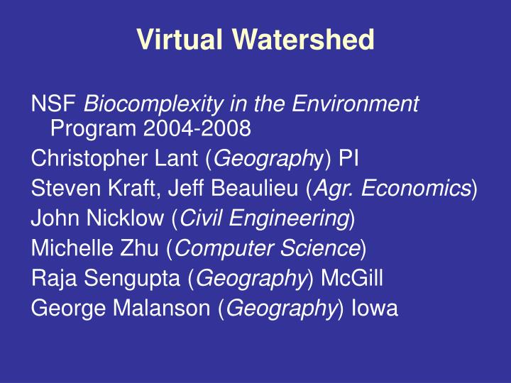 virtual watershed n.