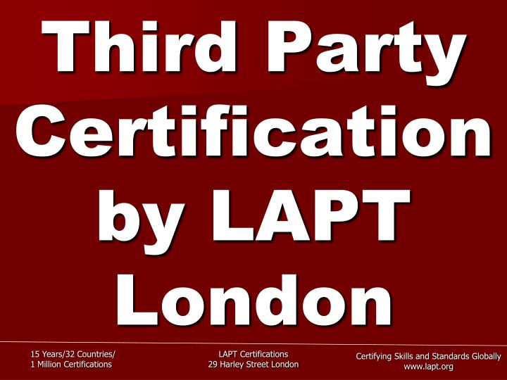Third party certification by lapt london
