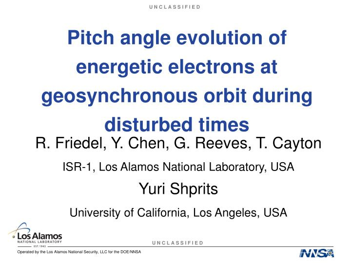 pitch angle evolution of energetic electrons at geosynchronous orbit during disturbed times n.