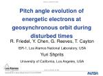 pitch angle evolution of energetic electrons at geosynchronous orbit during disturbed times