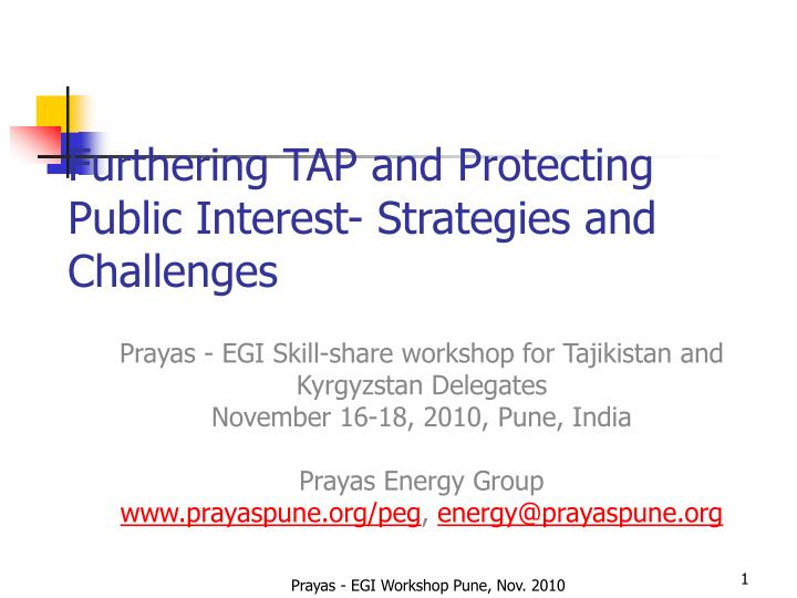 furthering tap and protecting public interest strategies and challenges n.