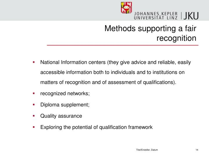 Methods supporting a fair recognition
