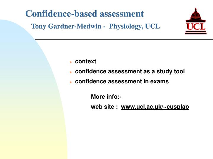 confidence based assessment tony gardner medwin physiology ucl n.