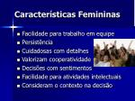 caracter sticas femininas