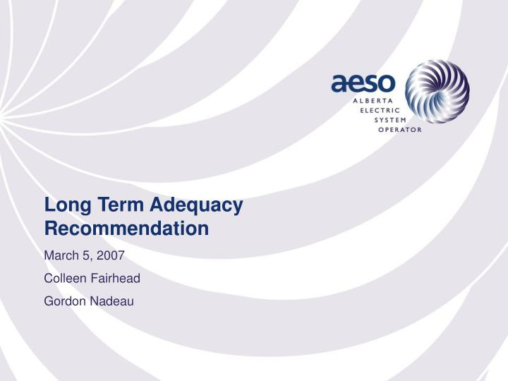 long term adequacy recommendation n.