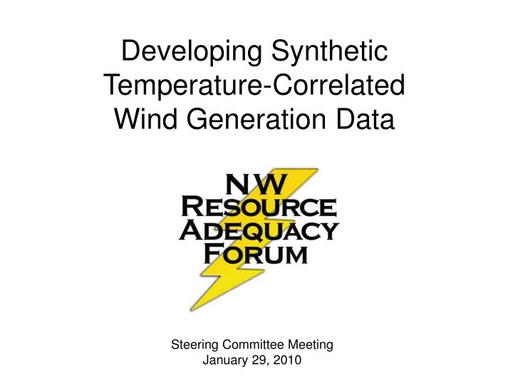 developing synthetic temperature correlated wind generation data n.