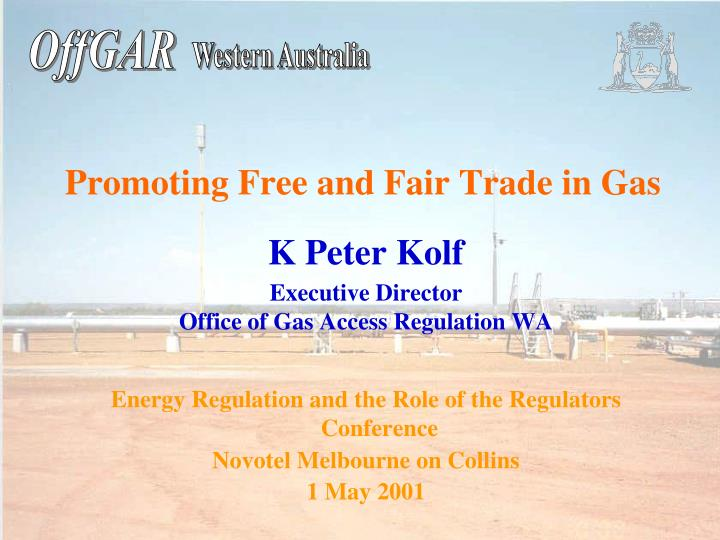 promoting free and fair trade in gas n.