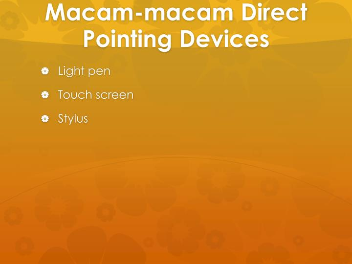 Macam-macam Direct Pointing Devices