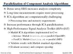 parallelization of component analysis algorithms