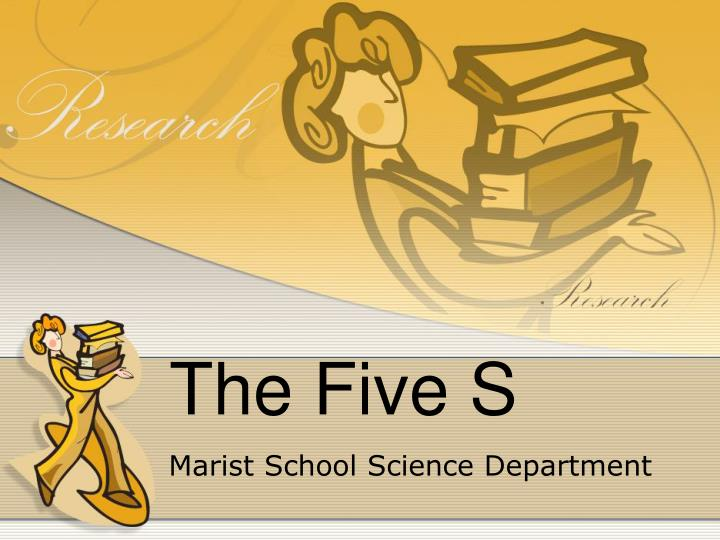 the five s n.