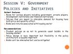 session v government policies and initiatives