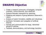 swarms objective