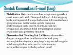 bentuk komunikasi e mail lanj