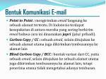 bentuk komunikasi e mail