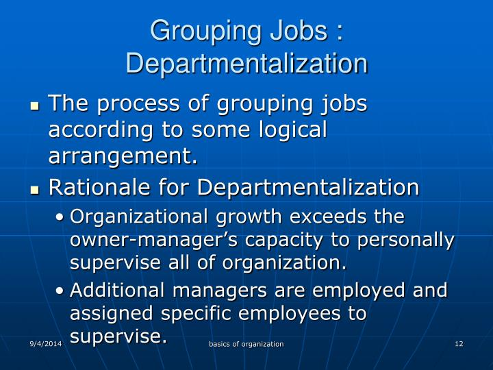 Grouping Jobs : Departmentalization
