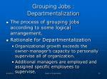 grouping jobs departmentalization