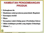 hambatan pengembangan produk