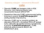 operatory relacyjne rozszerzenia microsoft cube