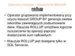 operatory relacyjne rozszerzenia microsoft rollup